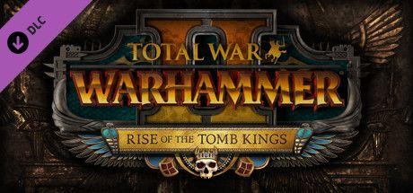 Buy Total War™: WARHAMMER® II Rise of the Tomb Kings Steam Key