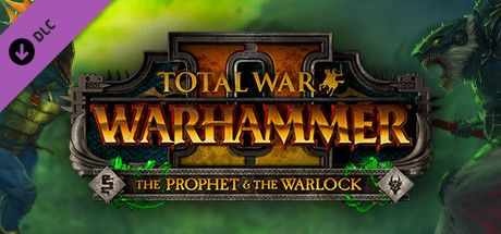 Buy Total War™: WARHAMMER® II – The Prophet & the Warlock Steam Key